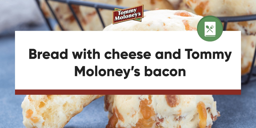 Bread with cheese and Tommy Moloney's bacon