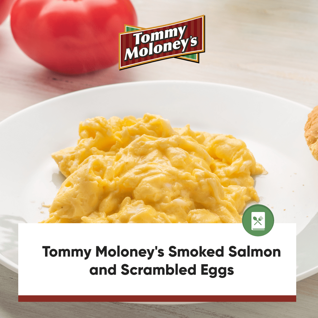 Tommy Moloney's Smoked Salmon and Scrambled Eggs